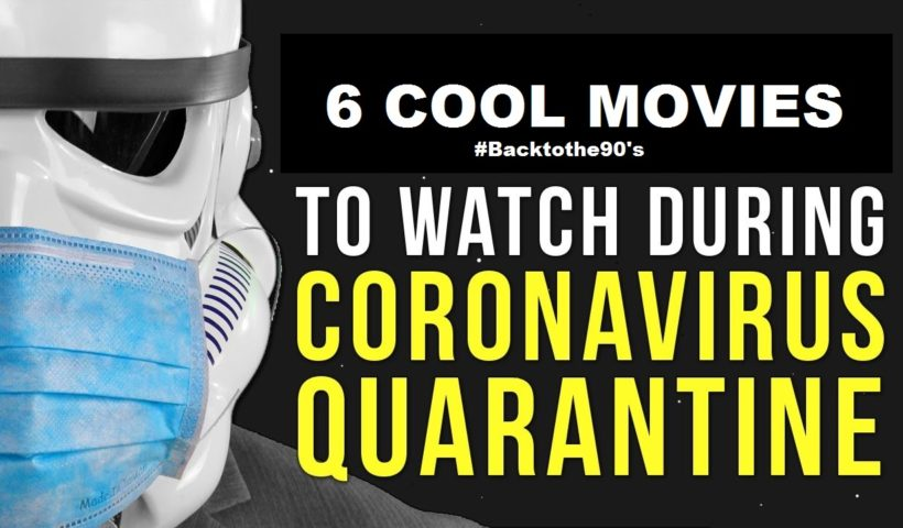 6 Coronavirus #StayATHome Movies To Watch To Fight Cabin Fever - COVID 19 Movies