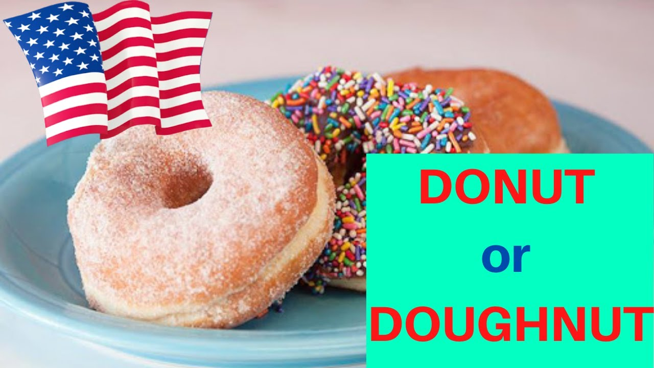 7 Crazy Ways Names, Spelling & Slangs People Use to Refer Donut - You Won't Believe - Let's Learn & Laugh.