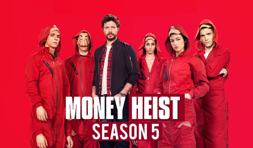LATEST UPDATE: Expected release date of money heist season 5