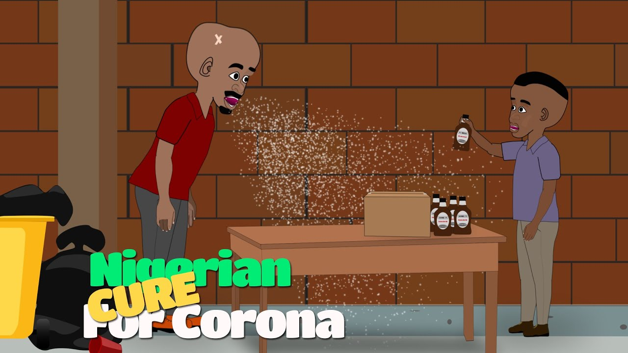 UG Toons Comedy Video {skit}: - Cure for Corona Virus  In Nigerian