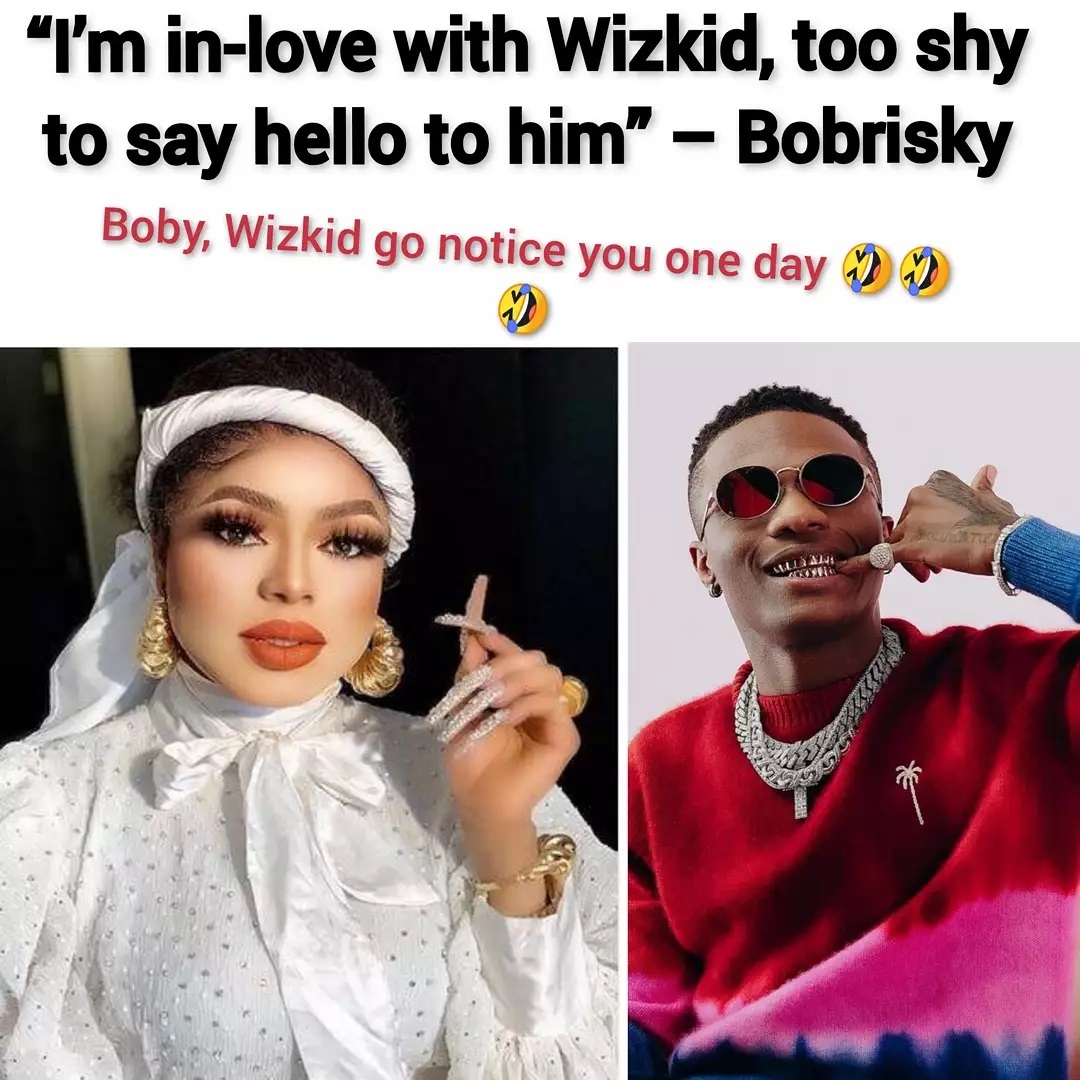 Bobrisky In Love With WIZKID, But Shy To Make A Proposal